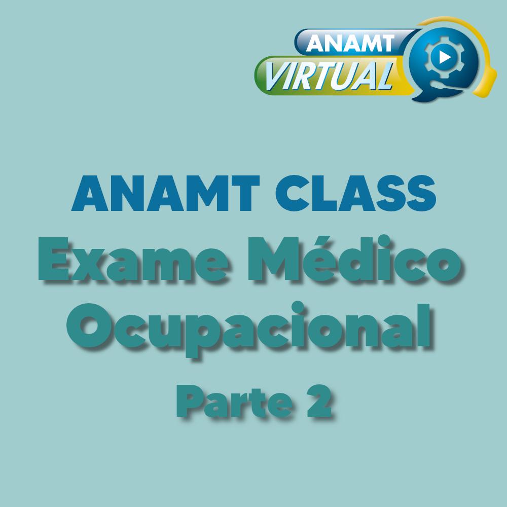 Exame Médico Ocupacional - Parte 2